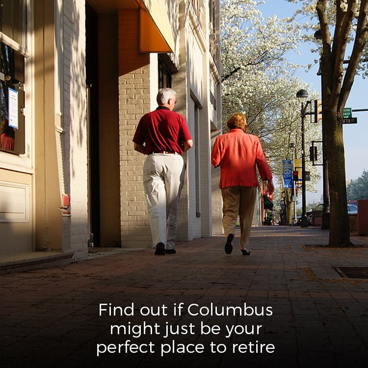 Is Columbus your perfect place to retire?